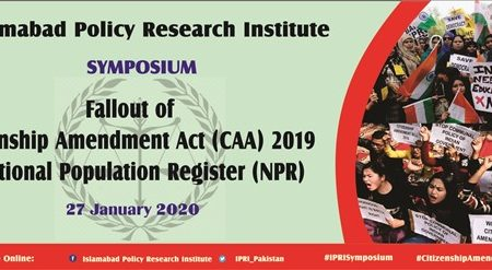 Fallout of Citizenship Amendment Act (CAA) 2019 &  National Population Register (NPR): Implications for India & Pakistan