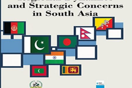 Regional Dynamics and Strategic Concerns in South Asia