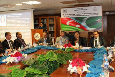 "One-Day joint IPRI-SAM Seminar on ""Current Geopolitical Trends in the Region and  Prospects for Deeper Relations between Pakistan and Azerbaijan"""