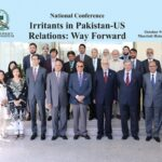 "Two-day National Conference on ""Irritants in Pakistan-US Relations: Way Forward"""