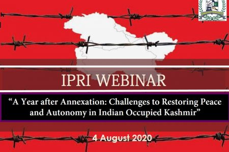 Special Webinar on A Year after Annexation: Challenges to Restoring Peace and Autonomy in Indian Occupied Kashmir